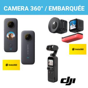 Caméra 360° / Embarquée